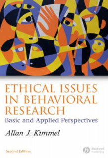 Ethical Issues in Behavioral Research av Allan J. Kimmel (Heftet)