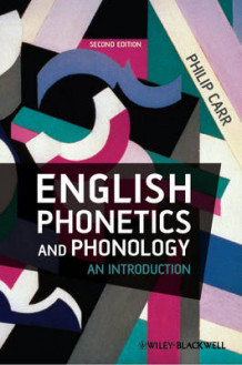 English Phonetics and Phonology av Philip Carr (Heftet)