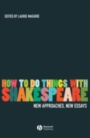 How to Do Things with Shakespeare (Innbundet)