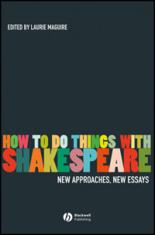 How to Do Things with Shakespeare (Heftet)