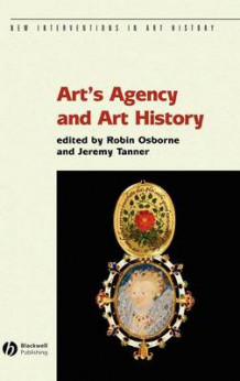 Art and Agency and Art History (Innbundet)