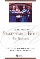 A Companion to Shakespeare's Works: Shakespeare's Histories v. 2 (Heftet)