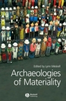 Archaeologies of Materiality (Heftet)
