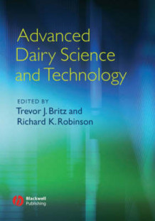 Advanced Dairy Science and Technology (Innbundet)