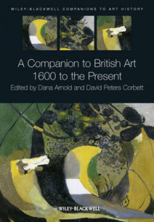 A Companion to British Art (Innbundet)
