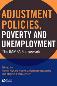 Adjustment Policies, Poverty and Unemployment (Innbundet)
