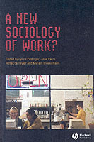 A New Sociology of Work? (Heftet)