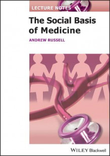 Lecture Notes: The Social Basis of Medicine av Andrew Russell (Heftet)