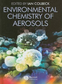 Environmental Chemistry of Aerosols (Innbundet)
