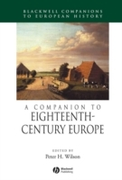 A Companion to Eighteenth-Century Europe (Innbundet)