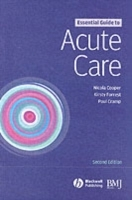 Essential Guide to Acute Care av Nicola Cooper, Kirsty Forrest og Paul Cramp (Heftet)