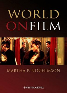 World on Film av Martha P. Nochimson (Innbundet)