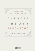 Theatre in Theory 1900-2000 av David Krasner (Innbundet)