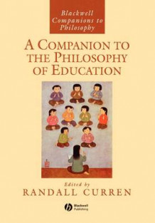 A Companion to the Philosophy of Education (Heftet)