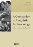 A Companion to Linguistic Anthropology (Heftet)