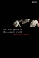 War and Peace in the Ancient World av Kurt A. Raaflaub (Heftet)
