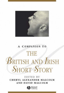 A Companion to the British and Irish Short Story (Innbundet)