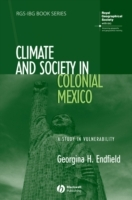 Climate and Society in Colonial Mexico av Georgina H. Endfield (Innbundet)