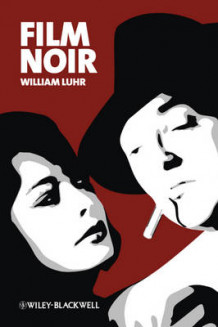 Film Noir av William Luhr (Innbundet)
