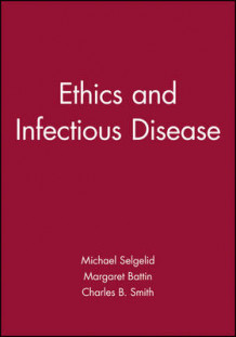 Ethics and Infectious Disease (Heftet)