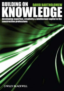 Building on Knowledge av David Bartholomew (Heftet)