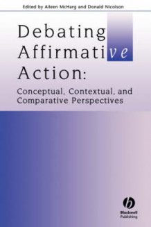 Debating affirmative action - conceptual, contextual and comparative perspe av Aileen Mcharg (Heftet)