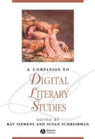A Companion to Digital Literary Studies (Innbundet)