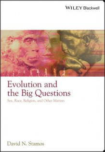 Evolution and the Big Questions av David N. Stamos (Heftet)