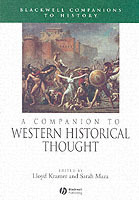 A Companion to Western Historical Thought (Heftet)