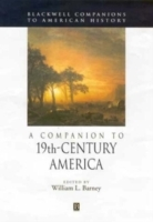 A Companion to 19th-Century America (Heftet)