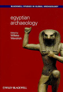 Egyptian Archaeology (Heftet)