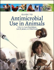 Guide to Antimicrobial Use in Animals (Innbundet)