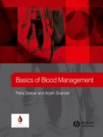 Basics of Blood Management av Petra Seeber og Aryeh Shander (Innbundet)