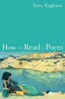 How to Read a Poem av Terry Eagleton (Heftet)