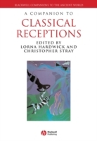 A Companion to Classical Receptions (Innbundet)