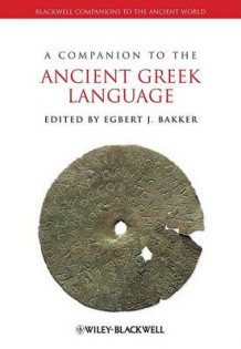 A Companion to the Ancient Greek Language (Innbundet)