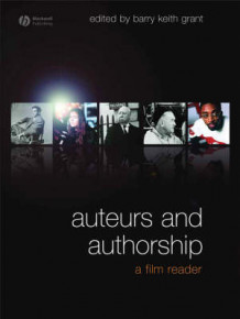 Auteurs and Authorship (Innbundet)
