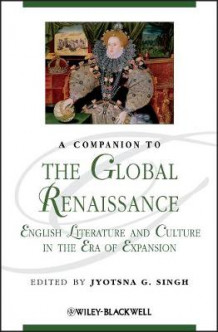 A Companion to the Global Renaissance (Innbundet)