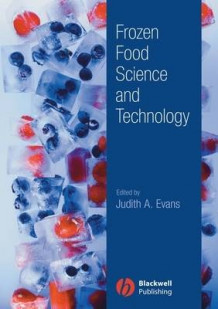 Frozen Food Science and Technology (Innbundet)
