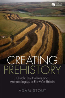 Druids, Ley Hunters, and Other Archaeologists av Adam Stout (Heftet)