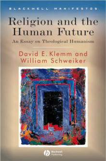 Religion and the Human Future av William Schweiker og David E. Klemm (Innbundet)