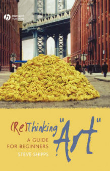 (RE)thinking Art av Steve Shipps (Innbundet)