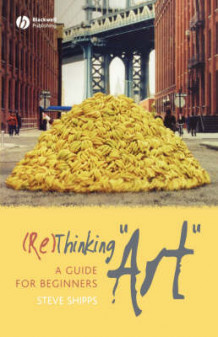 (Re)thinking Art av Steve Shipps (Heftet)