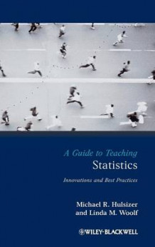 A Guide to Teaching Statistics av Linda M. Woolf og Michael R. Hulsizer (Innbundet)