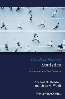 A Guide to Teaching Statistics av Michael R. Hulsizer og Linda M. Woolf (Heftet)