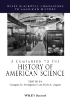 A Companion to the History of American Science (Innbundet)