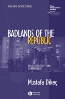 Badlands of the Republic av Mustafa Dikec (Innbundet)