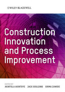 Construction Innovation and Process Improvement (Innbundet)