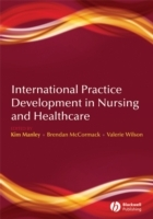 International Practice Development in Nursing and Healthcare (Heftet)