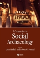 A Companion to Social Archaeology (Heftet)